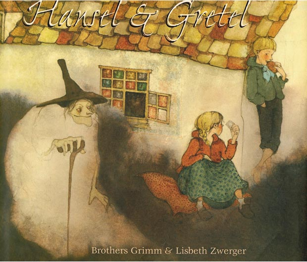 Hansel+ +Gretel+by+Brothers+Grimm+ +Lisbeth+Zwerger